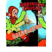 Robinson Crusoe - sa ne jucam pe calculator