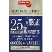25 de miscari neinspirate (+5 bonusuri pe care trebuie sa le eviti ca sa ai succes in vanzari)