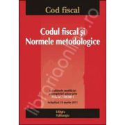 Codul fiscal si Normele metodologice. Actualizat 10 martie 2010