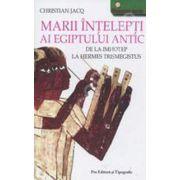 Mari intelepti ai Egiptului Antic