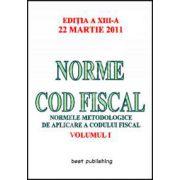 Norme metodologice de aplicare a Codului fiscal actualizat la 22.03.2011 - Volumul I