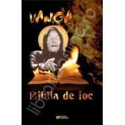 Vanga. Biblia de foc