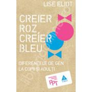 Creier roz, Creier bleu. Diferentele de gen la copii si adulti