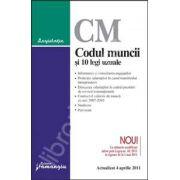 Codul muncii si 10 legi uzuale Cu modificarile aduse prin Legea nr. 40/2011 (Actualizat la 4 aprilie 2011)