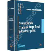 Summa fiscalis. Tratat de drept fiscal si financiar public