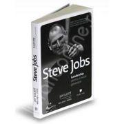 Steve Jobs - iLeadership pentru o noua generatie