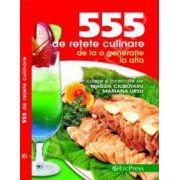 555 de retete culinare de la o generatie la alta