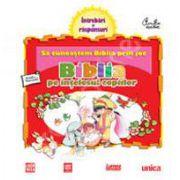 Biblia pe intelesul copiilor. Sa cunoastem Biblia prin joc - Volumul. 2