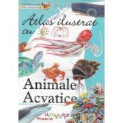 Atlas ilustrat: ANIMALE ACVATICE
