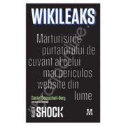 WikiLeaks: Marturisile purtatorului de cuvant al celui mai periculos website din lume