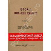 Istoria Literaturii Romanesti.  Volumul 1 (Cea mai importanta sinteza. Unica reproducere a editiei din 1925)