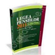 Legea Pensiilor 2011. Lege si norme