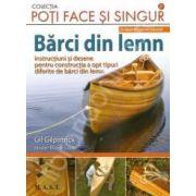 Poti face si singur - Barci din lemn. 8 tipare in marime naturala