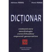 Dictionar de comunicare, morfologie, corectitudine, expresii generative