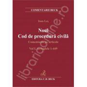 Noul Cod de procedura civila. Comentariu pe articole . Volumul I. Articolele 1-449