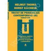 Tratat de psihanaliza contemporana (volumul 3). Cercetare