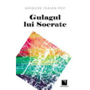 Gulagul lui Socrate