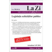 Legislatia achizitiilor publice. Actualizata la 01. 07. 2011. Editia a 6-a (Cod 444)