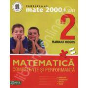Mate 2000+11/12 clasa a II-a. Competente si performante (Exercitii, probleme, jocuri, teste)