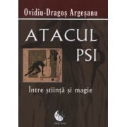Atacul PSI intre stiinta si magie. Editia a IV-a