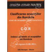 C.O.R. Clasificarea ocupatiilor din Romania in vigoare din 8.08.2011 (Nivel de ocupatie sase caractere)