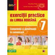 Exercitii practice de limba Romana clasa a VII-a. Competenta si performanta in comunicare