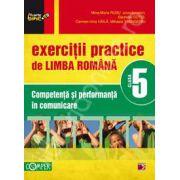 Exercitii practice de limba Romana clasa a V-a. Competenta si performanta in comunicare