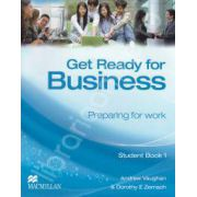 Get Ready for Business. Preparing for work. Student Book 1