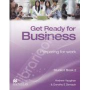 Get Ready for Business. Preparing for work. Student Book 2