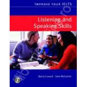 Improve Your IELTS skills. Listening and Speaking with CD