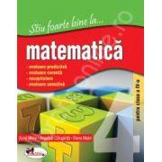 Matematica, clasa a IV-a (Stiu foarte bine la...)