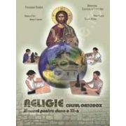 Religie. Cultul ortodox. Manual pentru clasa a XI-a