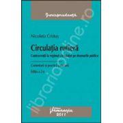 Circulatia rutiera. Contraventii la regimul circulatiei pe drumurile publice, ed. a 2-a