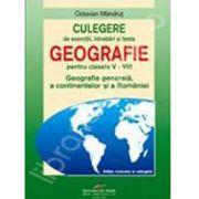 Culegere de geografie pentru gimnaziu , caiet pentru clasele V-VIII