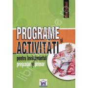 Programe si activitati pentru invatamantul prescolar si primar