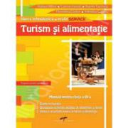 Turism si alimentatie. Manual pentru clasa a IX-a