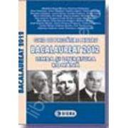 Bac 2012 ghid de pregatire pentru Bacalaureat 2012 limba si literatura romana (50 de modele de teste)