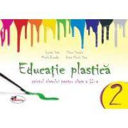 Educatie plastica pentru clasa a II-a  (caiet format mic) editia a II-a