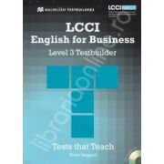 LCCI English for Business with CD. Level 3 Testbuilder