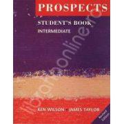 Prospects student's book intermediate (Revised edition). Manual de limba engleza pentru clasa a IX-a