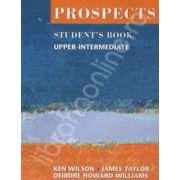 Prospects student's book upper-intermediate (Revised edition). Manual de limba engleza pentru clasa a X-a