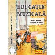 Educatie muzicala. Manual pentru clasa a VIII-a (Anca Toader)