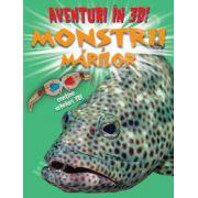 Aventuri in 3D: Monstrii marilor