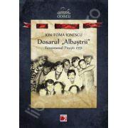 Dosarul ,,Albastrii'. Fenomenul pitesti 1971
