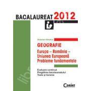 Geografie bacalaureat 2012, Europa, Romania, Uniunea Europeana (Probleme fundamentale)