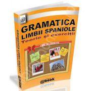 Gramatica limbii spaniole (1300 de exercitii). Teorie si exercitii