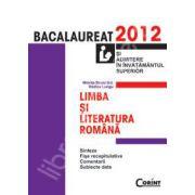 Limba si literatura romana bacalaureat 2012 si admitere in invatamantul superior