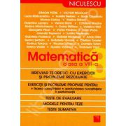 Matematica clasa a VIII-a. Breviar teoretic cu exercitii si probleme rezolvate