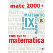 Probleme de matematica pentru clasa a IX-a (Mate 2000+)
