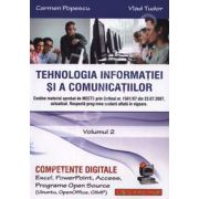 Tehnologia informatiei si a comunicatiilor. Volumul 2 (Competente digitale. Excel, PowerPoint, Access, programe Open Source, Ubuntu, OpenOffice, GIMP)